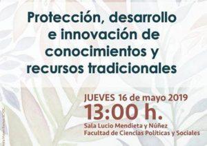 Protección, desarrollo e innovación de conocimientos y recursos tradicionales @ Sala Lucio Mendieta y Núñez   Coyoacán   Ciudad de México   México