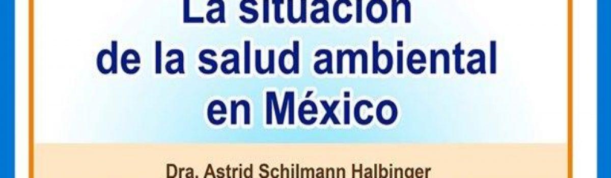 La situación de la salud ambiental en México