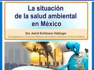 La situación de la salud ambiental en México @ Auditorio de Educación Continua FMVZ-UNAM | Ciudad de México | México