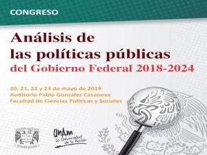 Análisis de las políticas públicas del Gobierno Federal 2018 - 2014 @ Auditorio Pablo González Casanova, FCPyS | Ciudad de México | Ciudad de México | México