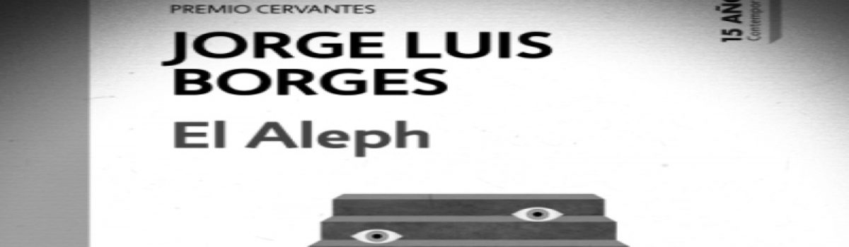 El Aleph, Presentación de libro conmemorativo: Y en la tierra otra vez El Aleph: Los nuevos escritores releen un libro infinito