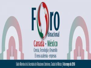 Foro Binacional Canadá - México: Ciencia, Tecnología y Desarrollo @ Salón Morelos, Secretaría de Relaciones Exteriores | Ciudad de México | Ciudad de México | México