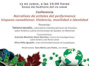 Narrativas de artistas del performance hispano-canadiense: Violencia, movilidad e identidad. @ Anexo del Auditorio del Instituto de Investigaciones Sociales de la UNAM.   Ciudad de México   México