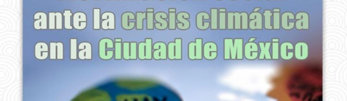 Movilización social ante la crisis climática en la Ciudad de México