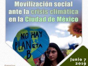 Movilización social ante la crisis climática en la Ciudad de México @ Auditorio del Instituto de Investigaciones Sociales de la UNAM | Ciudad de México | México