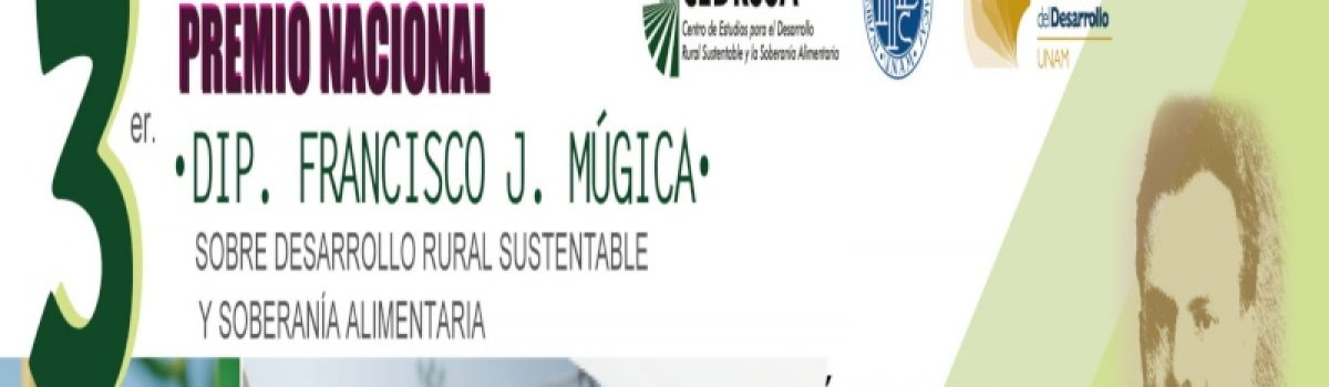 """3er. Premio nacional """"Dip. Francisco J. Múgica"""""""