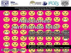 Adicciones ¿un mundo feliz? @ Auditorio Alberto Guevara Rojas de la Facultad de Medicina | Ciudad de México | Ciudad de México | México