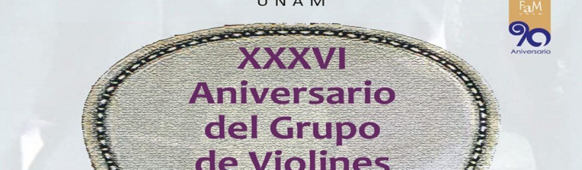 XXXVI Aniversario del Grupo de Violines «Hermilo Novelo»