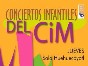 Concierto Infantile del CiM @ Sala Huehucóyotl | Ciudad de México | Ciudad de México | México