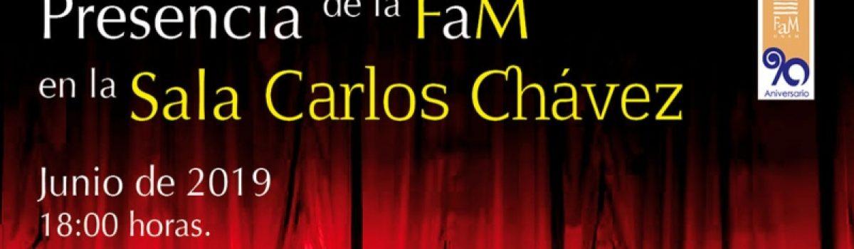 Presencia de la FAM en la Sala Carlos Chávez