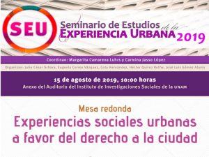 Experiencias sociales urbanas a favor del derecho a la ciudad. @ Anexo del Auditorio del Instituto de Investigaciones Sociales de la UNAM. | Ciudad de México | México