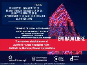Foro Los nuevos lineamientos de transferencia tecnológica en la UNAM y su impacto en el emprendimiento de base científica en la Universidad @ Auditorio Francisco Bolívar | Cuernavaca | Morelos | México
