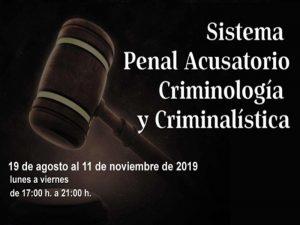 Sistema Penal Acusatorio Criminología y Criminalística @ División de Educación Continua de la Facultad de Derecho   Ciudad de México   Ciudad de México   México