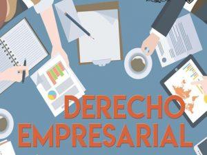 Derecho Empresarial @ Facultad de Derecho | Ciudad de México | Ciudad de México | México