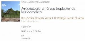 Arqueología en áreas tropicales de Mesoamérica @ Instituto de Investigaciones Antropológicas | Ciudad de México | Ciudad de México | México