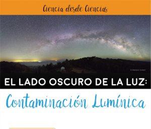El lado oscuro de la luz: Contaminación lumínica @ Facultad de Ciencias | Ciudad de México | México