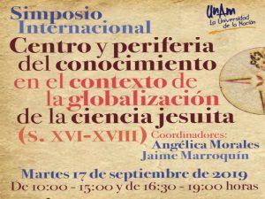 Centro y periferia del conocimiento en el contexto de la globalización de la ciencia jesuita (S. XVI-XVIII) @ Auditorio del CEIICH | Ciudad de México | Ciudad de México | México