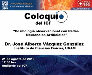 Cosmología observacional con Redes Neuronales Artificiales @ Instituto de Ciencias Físicas | Cuernavaca | Morelos | México