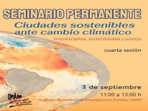 Ciudades Sostenibles ante Cambio Climático @ Auditorio del Instituto de Investigaciones Sociales | Ciudad de México | México