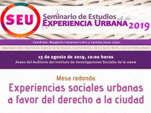 Experiencias sociales urbanas a favor del derecho a la ciudad @ Anexo del Auditorio del Instituto de Investigaciones Sociales | Ciudad de México | México