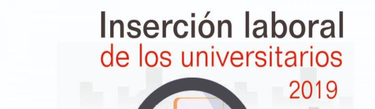 Inserción Laboral de los Universitarios 2019