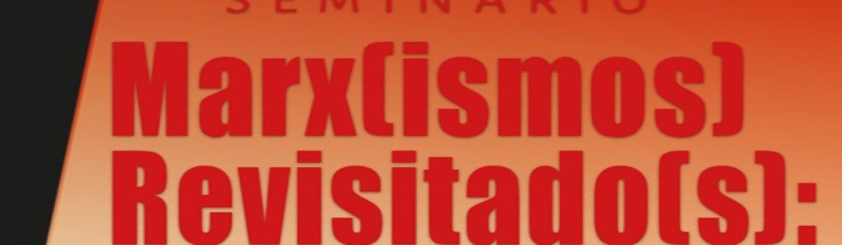 Marx(ismos) Revisitado(s)