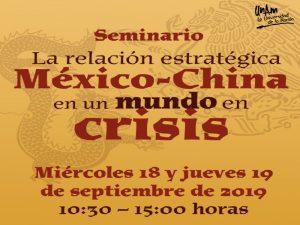 La relación estratégica México- China en un mundo en crisis @ Auditorio del CEIICH | Ciudad de México | Ciudad de México | México