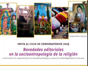 Novedades editoriales en la socioantropología de la religión @ Anexo del Auditorio del Instituto de Investigaciones Sociales   Ciudad de México   México