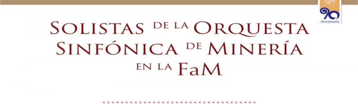 Solistas de la Orquesta Sinfónica de Minería en la FaM