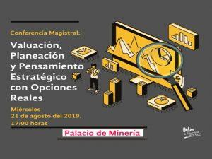 Valuación, Planeación y Pensamiento Estratégico con Opciones Reales @ Auditorio Bernardo Quintana | Ciudad de México | Ciudad de México | México