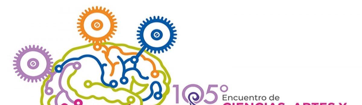 105 Encuentro de Ciencias, Artes y Humanidades