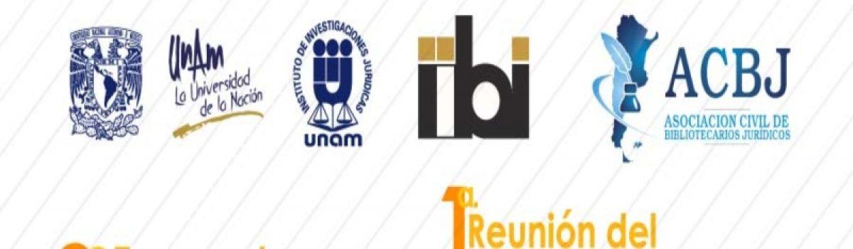 Segundo Encuentro Internacional de Bibliotecas Jurídicas y Primera Reunión del Foro Regional de Bibliotecarios Jurídicos de América Latina