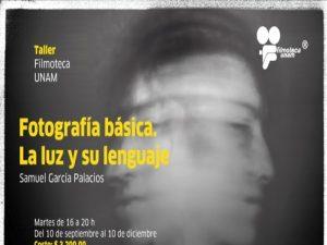 Fotografía básica. La luz y su lenguaje. @ Filmoteca UNAM | Ciudad de México | Ciudad de México | México