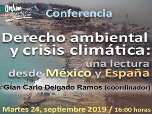 Derecho ambiental y la crisis climática: una lectura  desde México y España @ Auditorio del CEIICH, | Ciudad de México | Ciudad de México | México
