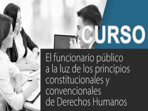El funcionario público a la luz de los principios constitucionales y convencionales de Derechos Humanos @ Aula Centenario | Ciudad de México | Ciudad de México | México