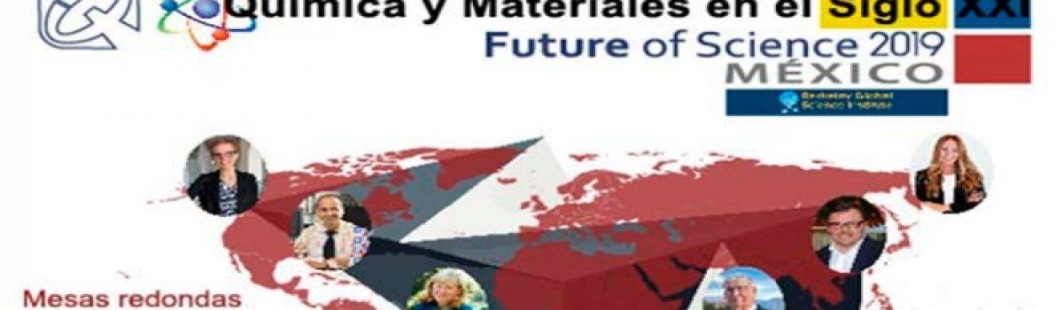 Química y Materiales en el Siglo XXI:  Future of Science 2019.