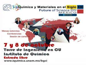 Química y Materiales en el Siglo XXI:  Future of Science 2019. @ Auditorio de la Torre de Ingeniería | Ciudad de México | Ciudad de México | México