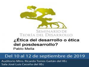 ¿Ética del desarrollo o ética del posdesarrollo? @ Instituto de Investigaciones Económicas   Ciudad de México   Ciudad de México   México