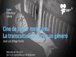 Cine de terror mexicano. La transculturización de un género @ Filmoteca UNAM | Ciudad de México | Ciudad de México | México