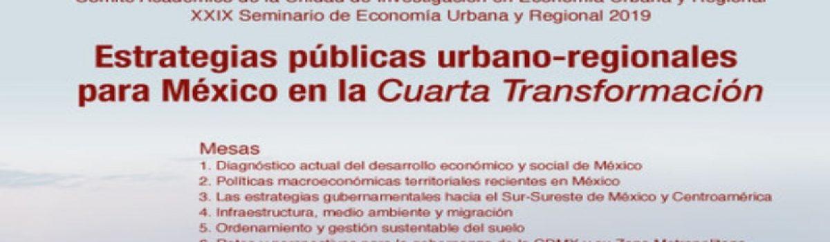 Estrategias públicas urbano-regionales para México en la cuarta transformación