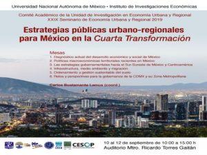 Estrategias públicas urbano-regionales para México en la cuarta transformación @ Instituto de Investigaciones Económicas   Ciudad de México   Ciudad de México   México