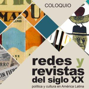 Redes y revistas del siglo XX @ Auditorio Leopoldo Zea | Ciudad de México | Ciudad de México | México