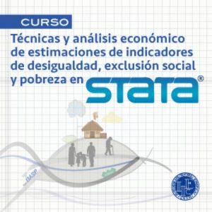 Técnicas y análisis económico de estimaciones de indicadores de desigualdad, exclusión social y pobreza en STATA @ Instituto de Investigaciones Económicas | Ciudad de México | Ciudad de México | México