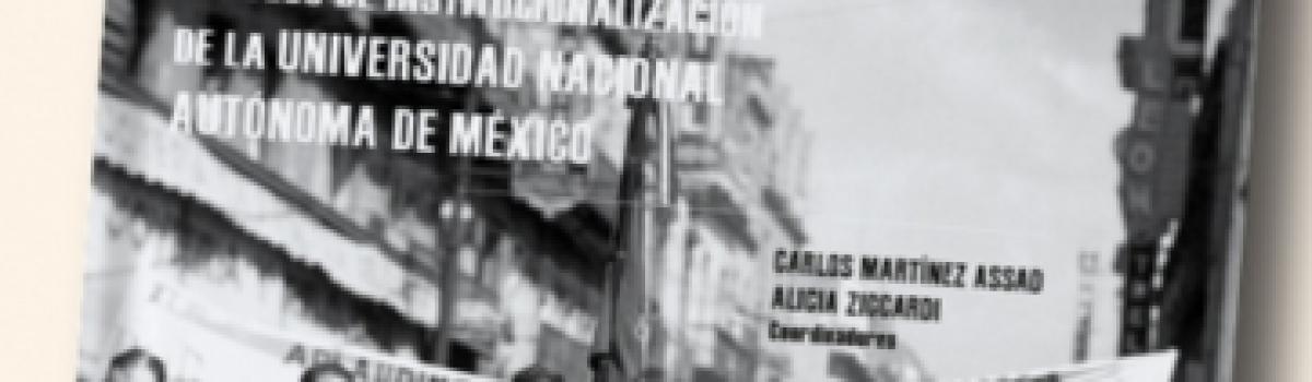 El Barrio Universitario en el proceso de institucionalización de la Universidad Nacional Autónoma de México