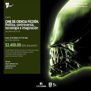 Cine de ciencia ficción. Política, controversia, tecnología e imaginación @ CUEC, Sala de Cine Manuel González Casanova | Ciudad de México | Ciudad de México | México