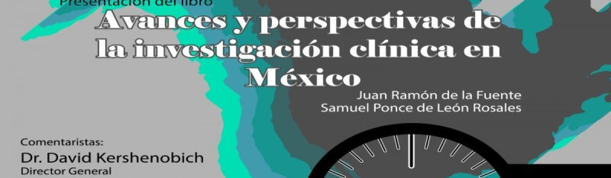 """""""Avances y perspectivas de la  investigación clínica en México"""