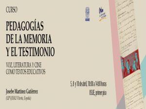 Pedagogías de la memoria y el testimonio. Voz, literatura y cine como textos de la educación @ IISUE | Ciudad de México | Ciudad de México | México