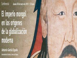 El imperio mongol en los orígenes de la globalización moderna @ Salón de Actos | Ciudad de México | Ciudad de México | México