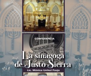 La Sinagoga de Justo Sierra @ Auditorio Helena da Silva, Ed. B de la ENALLT | Ciudad de México | Ciudad de México | México