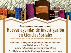 Pueblos indígenas y derechos humanos en México. @ Anexo del Auditorio del Instituto de Investigaciones Sociales de la UNAM | Coyoacan | Ciudad de México | México